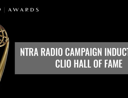 NTRA RADIO CAMPAIGN INDUCTED INTO CLIO HALL OF FAME