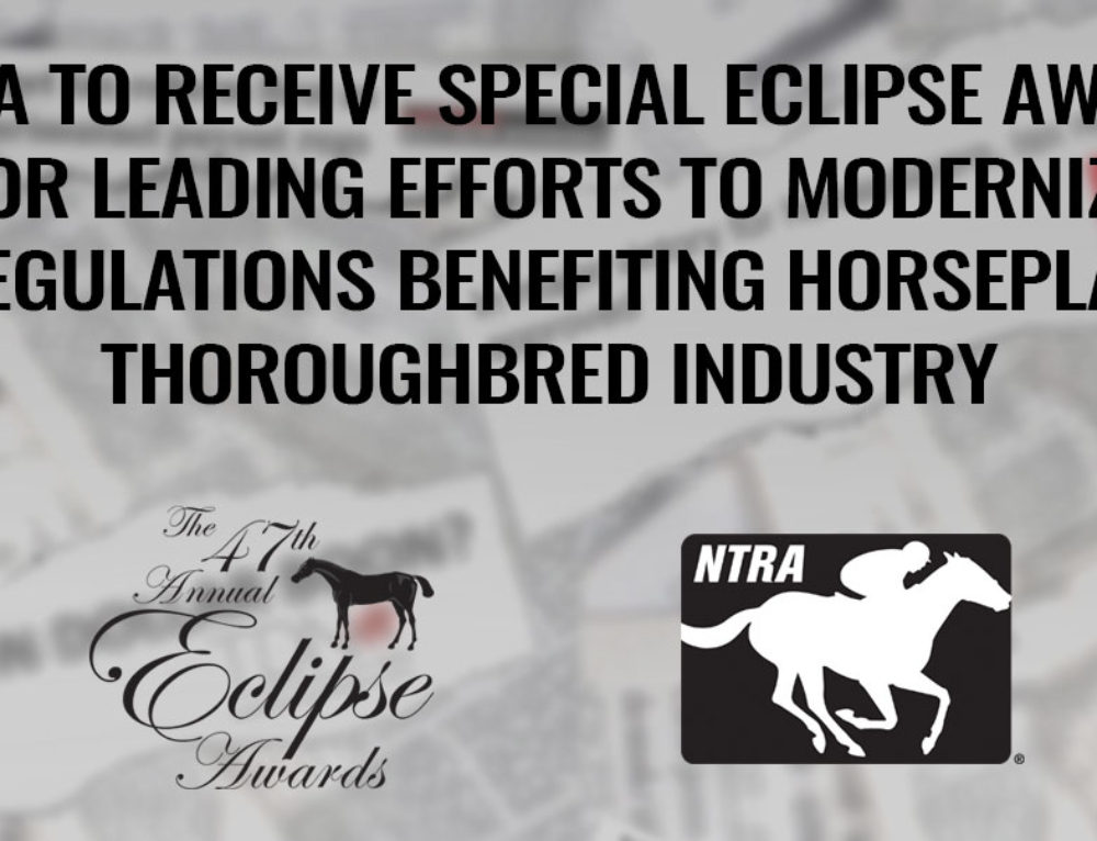 NTRA to Receive Special Eclipse Award for Effort to Modernize Tax Regulations
